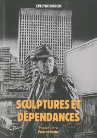 Evelyne Hirrien - Sculptures et dépendances.