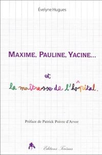 Deedr.fr Maxime, Pauline, Yacine et la maîtresse de l'hôpital Image