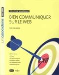 Evelyne Jardin - Bien communiquer sur le Web - Stratégie numérique.