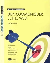 Bien communiquer sur le Web - Stratégie numérique.pdf