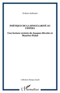 Evelyne Jardonnet - Poétique de la singularité au cinéma.
