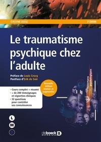 Evelyne Josse - Le traumatisme psychique chez l'adulte.