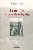 Evelyne Jouval - Luberon - Traces de mémoire.