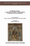Evelyne Lagrange et Andrea Hamann - Si proche, si loin : la pratique du droit international en France et en Allemagne.