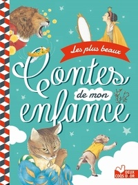 Evelyne Lallemand et Florence Koenig - Les plus beaux contes de mon enfance.