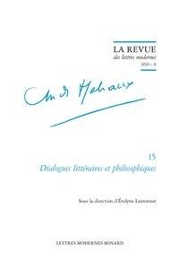 Evelyne Lantonnet et Patrick Marot - Dialogues littéraires et philosophiques - Tome 8.