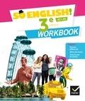 Evelyne Ledru-Germain et Célia Dagois - Anglais 3e Cycle 4 A2>B1 So English! - Workbook.