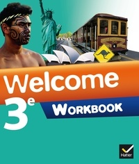 Evelyne Ledru-Germain et Nathalie Hollinka-Rousselle - Anglais 3e Welcome - Workbook.