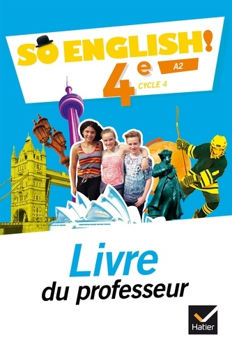 Anglais 4e Cycle 4 A2 So English Livre Du Professeur Grand Format