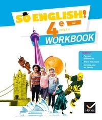 Evelyne Ledru-Germain et Célia Dagois - Anglais 4e Cycle 4 A2 So English! - Workbook.