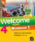 Evelyne Ledru-Germain - Anglais 4e Palier 2 Niveaux A2/B1 Welcome - Workbooks 1 et 2 (2 volumes).