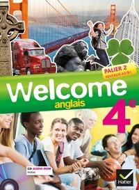 Evelyne Ledru-Germain - Anglais 4e Palier 2 Nveaux A2/B1 Welcome. 1 CD audio