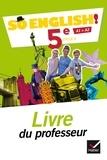 Evelyne Ledru-Germain - Anglais 5e A1>A2 So English! - Livre du professeur.