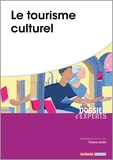 Evelyne Lehalle - Le tourisme culturel.
