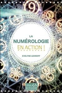Evelyne Lehnoff - La numérologie en action !.