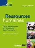 Evelyne Leonard - Ressources humaines - Gérer les personnes et l'ordre social dans l'entreprise.