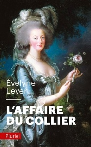 Evelyne Lever - L'affaire du collier.