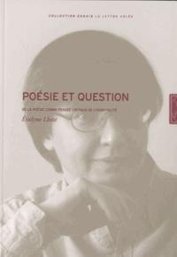 Evelyne Lloze - Poésie et question - De la poésie comme pensée critique.