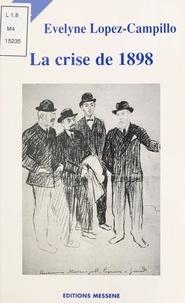 Evelyne Lopez-Campillo - La crise de 1898.