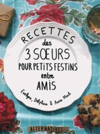 Recette des 3 soeurs pour petits festins entre amis.pdf