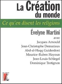 Evelyne Martini - La Création du monde.