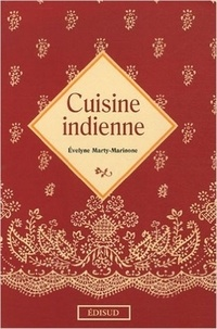 Evelyne Marty-Marinone - Cuisine indienne.