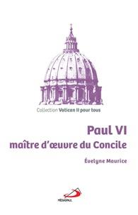 Paul VI, maître doeuvre du Concile.pdf