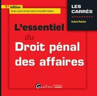 L'essentiel du droit pénal des affaires - Evelyne Monteiro pdf epub