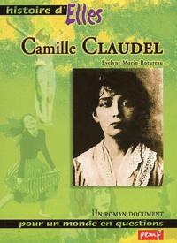 Evelyne Morin-Rotureau - Camille Claudel.