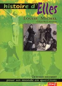 Evelyne Morin-Rotureau - Louise Michel.