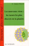 Evelyne Moulin - Les nouveaux virus - Les tueurs les plus discrets de la Planète.