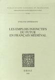Evelyne Oppermann - Les emplois injonctifs du futur en français médiéval.