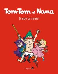 Evelyne Passegand-Reberg - Tom-Tom et Nana - Tome 12 - Tom-Tom et Nana - T12 - Et que ça saute !.