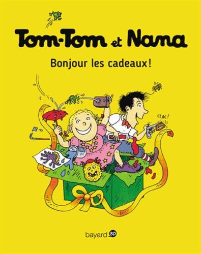 Tom-Tom et Nana - Tome 13 - Tom-Tom et Nana - T13 - Bonjour les cadeaux