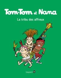 Evelyne Passegand-Reberg - Tom-Tom et Nana - Tome 14 - Tom-Tom et Nana - T14 - La tribu des affreux.