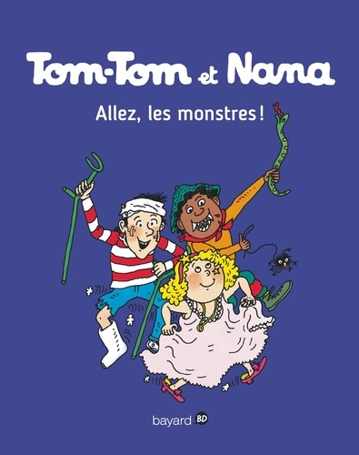 Tom-Tom et Nana, Tome 17. Allez les monstres !