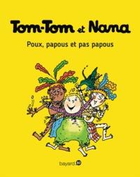 Evelyne Passegand-Reberg - Tom-Tom et Nana - Tome 20 - Tom-Tom et Nana - T20 - Poux, papous et pas papous.