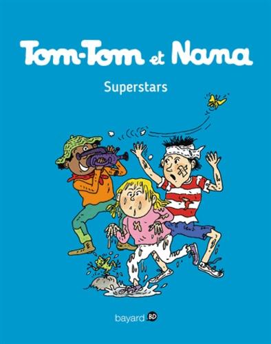 Tom-Tom et Nana - Tome 22 - Tom-Tom et Nana - T22 - Superstars