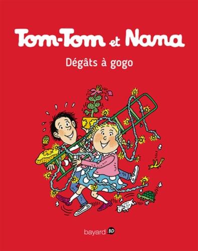 Tom-Tom et Nana - Tome 23- Dégâts à gogo !