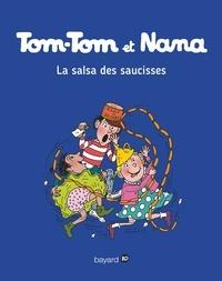 Evelyne Passegand-Reberg - Tom-Tom et Nana - Tome 30- La salsa des saucisses.