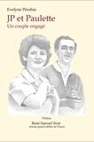 Evelyne Pérahia et René Sirat - JP et Paulette - Un couple engagé.