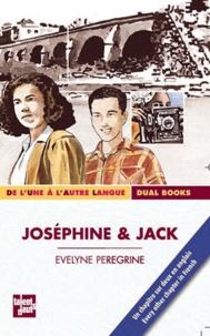 Evelyne Peregrine - Joséphine & Jack.