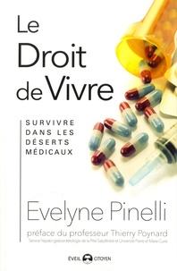 Evelyne Pinelli - Le droit de vivre.