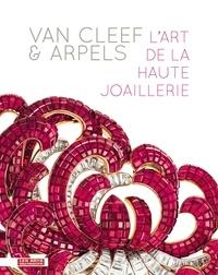Van Cleef & Arpels - Lart de la haute joaillerie. Exposition présentée au musée des Arts décoratifs, à Paris, du 20 septembre 2012 au 10 février 2013.pdf