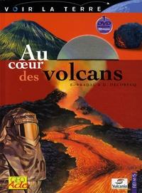 Evelyne Pradal et Dominique Decobecq - Au coeur des volcans. 1 DVD