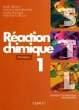 Evelyne Puiroux et René Prunet - Réaction chimique Tome 1 - Premières.