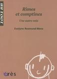 Evelyne Resmond-Wenz - Rimes et comptines - Une autre voix.
