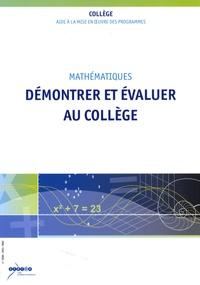 Evelyne Roudneff et René Merckhoffer - Démontrer et évaluer au collège.