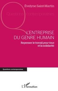Lentreprise du genre humain - Repenser le travail pour tous et la solidarité.pdf