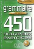 Evelyne Siréjols et Pierre Claudé - Grammaire : 450 nouveaux exercices, Niveau avancé.